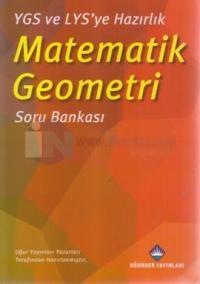 YGS ve LYS'ye Hazırlık Matematik Geometri Soru Bankası
