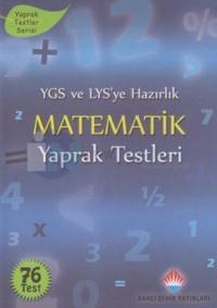 YGS ve LYS'ye Hazırlık Matematik Yaprak Testleri