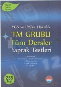 YGS ve LYS'ye Hazırlık TM Grubu Tüm Dersler Yaprak Testleri