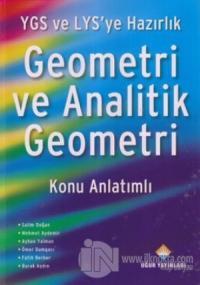 YGS ve LYS'ye Hazırlık Geometri ve Analitik Geometri