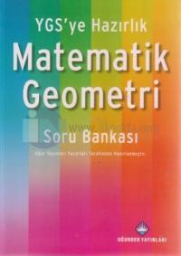 YGS'ye Hazırlık Matematik Geometri Soru Bankası