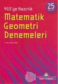 YGS'ye Hazırlık Matematik Geometri Denemeleri