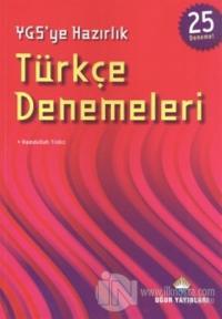 YGS'ye Hazırlık Türkçe Denemeleri