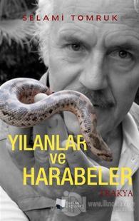 Yılanlar ve Harabeler - Trakya