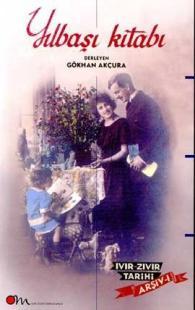 Yılbaşı Kitabı Ivır Zıvır Tarihi Arşiv I