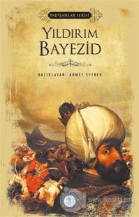 Yıldırım Bayezid (Padişahlar Serisi)