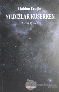 Yıldızlar Küserken %20 indirimli Haldun Eroğlu