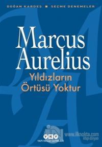 Yıldızların Örtüsü Yoktur %25 indirimli Marcus Aurelius