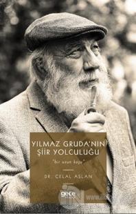 Yılmaz Gruda'nın Şiir Yolculuğu