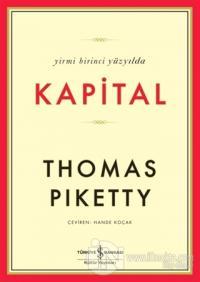 Yirmi Birinci Yüzyılda Kapital (Ciltli)