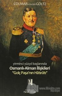Yirminci Yüzyıl Başlarında Osmanlı-Alman İlişkileri