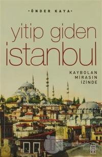 Yitip Giden İstanbul %22 indirimli Önder Kaya