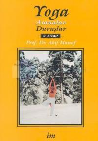 Yoga:Asanalar-Duruşlar 2.kitap Akif Manaf