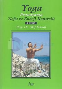 Yoga Pronayama Nefes ve Enerji Kontrolü Akif Manaf