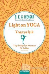 Yogaya Işık - Light on Yoga (Ciltli)