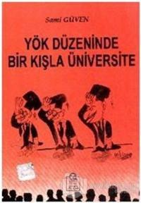 Yök Düzeninde Bir Kışla Üniversitesi