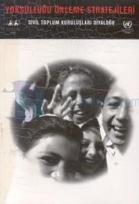 Yoksulluğu Önleme StratejileriSivil Toplum Kuruluşları DiyaloğuDiyarbakır, 29-31Mayıs 1997