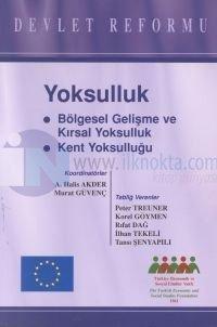 Yoksulluk Bölgesel Gelişme ve Kırsal Yoksulluk Kent Yoksulluğu Devlet Reformu