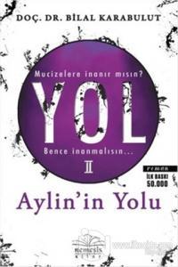 Yol 2 : Aylin'in Yolu