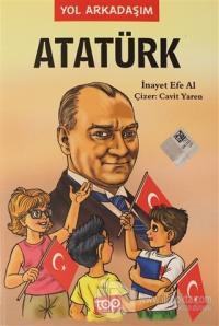 Yol Arkadaşım Atatürk 5. Kitap İnayet Efe Al