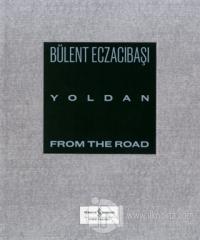 Yoldan - From The Road (Ciltli)
