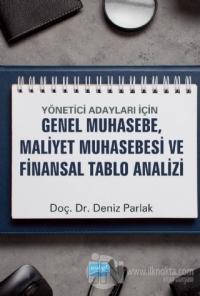 Yönetici Adayları İçin Genel Muhasebe, Maliyet Muhasebesi ve Finansal Tablo Analizi