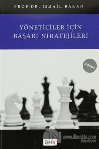 Yöneticiler İçin Başarı Stratejileri