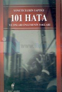 Yöneticilerin Yaptığı 101 Hata ve Onları Önlemenin Yolları