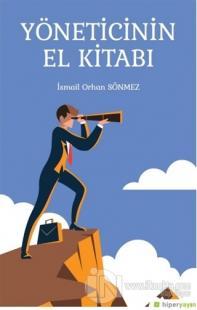 Yöneticinin El Kitabı İsmail Orhan Sönmez