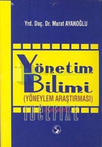 Yönetim Bilimi Murat Ayanoğlu