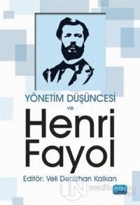 Yönetim Düşüncesi ve Henri Fayol