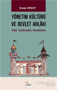 Yönetim Kültürü ve Devlet Ahlakı