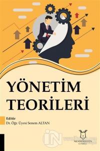 Yönetim Teorileri Senem Altan