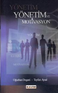 Yönetim ve Motivasyon