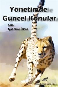 Yönetimde Güncel Konular Agah Sinan Ünsar