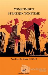 Yönetimden Stratejik Yönetime