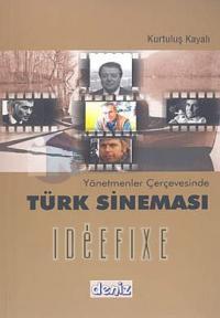 Yönetmenler Çerçevesinde Türk Sineması