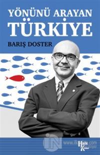 Yönünü Arayan Türkiye Barış Doster