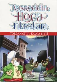 Yorgan Gitti, Kavga Bitti - Nasreddin Hoca Fıkraları
