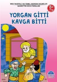 Yorgan Gitti Kavga Bitti - Nasrettin Hoca Fıkraları