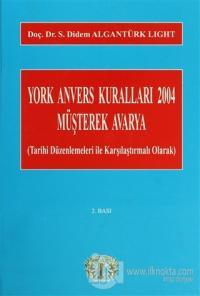 York Ansvers Kuralları 2004 Müşterek Avarya (Ciltli)
