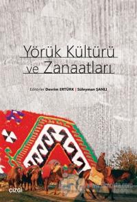 Yörük Kültürü ve Zanaatları
