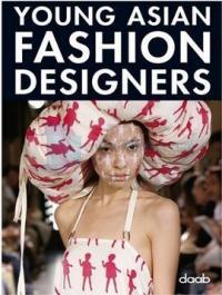 Young Asian Fashion Designers (Ciltli)