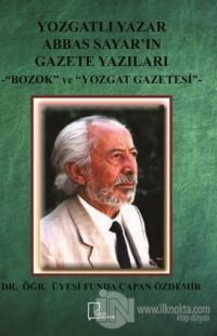 Yozgatlı Yazar Abbas Sayar'ın Gazete Yazıları