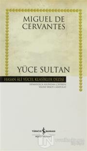 Yüce Sultan (Ciltli)