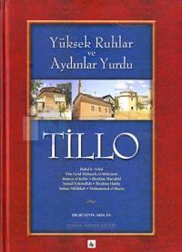 Yüksek Ruhlar Ve Aydınlar Yurdu Tillo