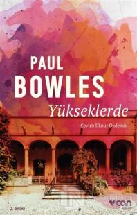 Yükseklerde Paul Bowles