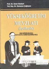 Yükseköğretim Mevzuatı (İçtihatlı) Son Değişikliklerle (5316 Sayılı Kanun İşlenmiş Hali)