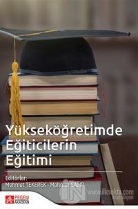 Yükseköğretimde Eğiticilerin Eğitimi Mehmet Tekerek