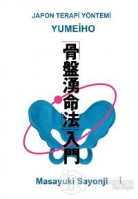 Yumeiho - Japon Terapi Yöntemi %25 indirimli Masayuki Sayonji